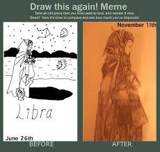 Libra Meme - draw it again meme libra by angelcloud466 on deviantart