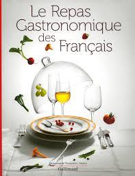 livre de cuisine gastronomique le repas gastronomique des français albums beaux livres