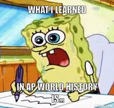 World Of Memes - ap world history memes mr howard s online classroom