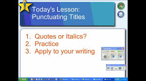 when writing a paper are movies underlined quotes or italics how to punctuate titles in your essay youtube how to punctuate titles in your essay youtube