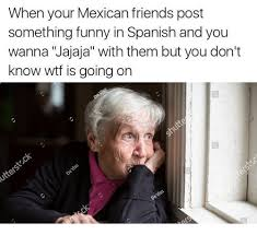 Spanish Memes Funny - 25 best memes about funny in spanish funny in spanish memes