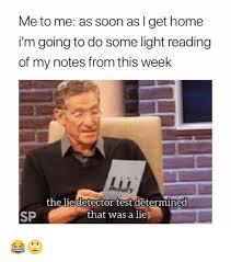 Lie Detector Meme - 25 best memes about lie detector lie detector memes
