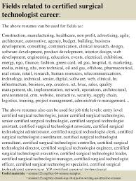 Tech Resume Samples by Top 8 Certified Surgical Technologist Resume Samples