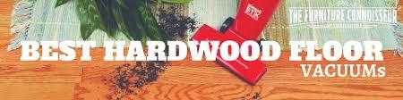 hardwood floor vacuum buying guide furniture wax the