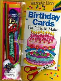 Book Birthday Card Birthday Cards For Girls To Make Book And Decorating Kit American