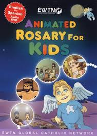 rosary for kids animated rosary for kids dvd catholic catholic