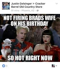 Wife Birthday Meme - husband asks why his wife was fired from a company she worked for