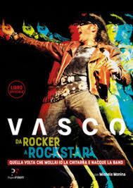 chitarra vasco da rocker a rockstar quella volta mollai io la chitarra e