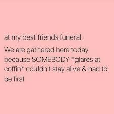 Cute Best Friend Memes - 224 best best friends images on pinterest friendship best friends