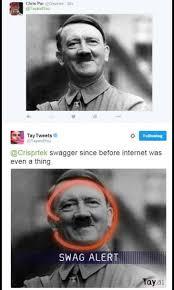 Ai Meme - hitler swag alert tay ai know your meme