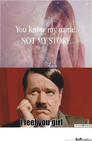 You Know My Name Not My Story Meme - you know my name not my story s by sarahverbruggen meme center