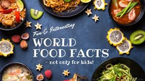 food facts for world food food records food quiz