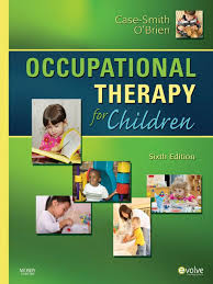 occupational therapy for children sixth edition case smith o