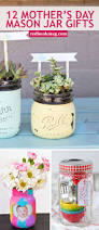 mother u0027s day mason jar gift ideas if you want to give her