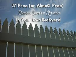 Backyard Kid Activities by 51 Free Or Almost Free Outdoor Summer Activities In Your Own