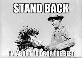 Farmer Meme - stand back i m about to drop the beet dj farmer quickmeme