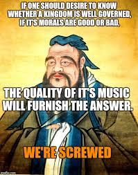 Confucius Meme - confucius memes imgflip