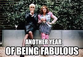 Ab Fab Meme - another year absolutely fabulous meme on memegen