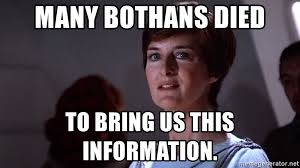 Many Bothans Died Meme - many bothans died to bring us this information super bowl mon