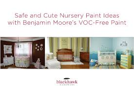 chic and safe nursery paint from benjamin moore u2013 blackhawk hardware