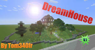 dreamhouse v 1 by tom340fr minecraft project