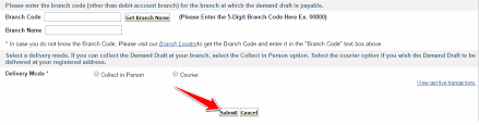 Sbi Online Help Desk How To Make A Demand Draft Dd In Sbi Online Branch Visit