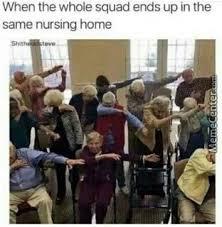 Nursing Home Meme - nursing home memes best collection of funny nursing home pictures