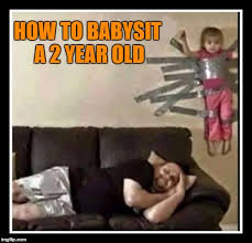 Babysitting Meme - babysitter imgflip