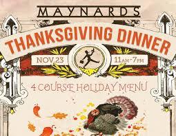 thanksgiving dinner at maynards maynards market and kitchen