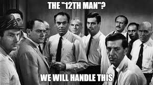 12th Man Meme - twelve angry men to determine whether the indianapolis colts