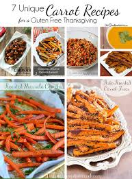 jazz up thanksgiving dinner with 7 carrot recipes gluten free