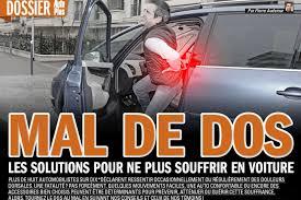 siege auto pour mal de dos mal de dos en voiture les solutions auto plus