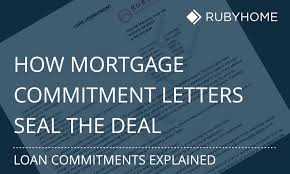 mortgage commitment letter how to seal the deal rubyhome