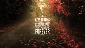 thanksgiving give thanks wednesday wallpaper give thanks to the lord for he is good 1