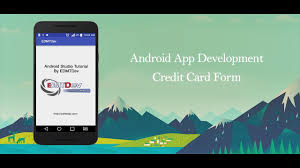 credit card apps for android android studio tutorial credit card form