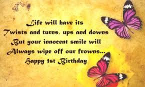 happy 1st birthday quotes 1st birthday wishes for one year old kid