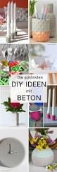 Deko Garten Selber Machen Holz Die Besten 25 Beton Deko Ideen Auf Pinterest Diy Beton Beton