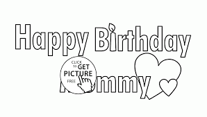 happy birthday mommy coloring page for kids holiday coloring