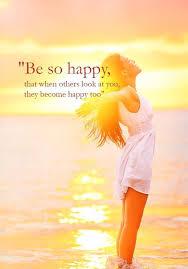 be so happy be happy so pinteres