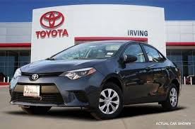 toyota on sale 2015 toyota corolla for sale in irving tx toyota of irving