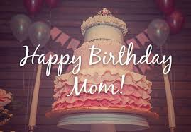 mom birthday wallpaper background quote with cake hd happy