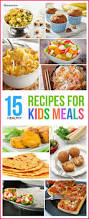 Healthy Menu Ideas For Dinner Best 25 Healthy Recipes For Kids Ideas On Pinterest Healthy