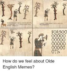 Old English Rap Meme - 25 best memes about old english meme old english memes