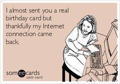 someecards thanks for the birthday wishes google zoeken now