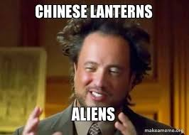 Chinese Guy Meme - chinese lanterns aliens ancient aliens crazy history channel guy