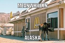 Meanwhile Meme Generator - would you like fries with that meme generator meanwhile in alaska
