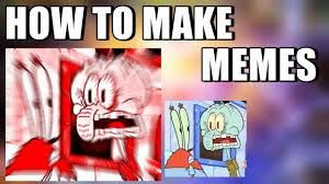 How To Create A Meme Comic - how to make memes final youtube