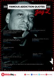 Vanity Drug Use Jay Z Quotes On Drugs And Addiction Infographic