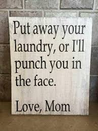 Sayings For The Bathroom Best 25 Laundry Room Quotes Ideas On Pinterest Laundry Quotes