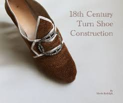18th century turn shoe construction nicole rudolph crafts